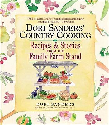 Dori Sanders' Country Cooking By Sanders, Dori/ Willoughby, John